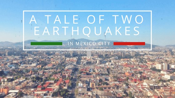 A Tale of Two Earthquakes in Mexico City