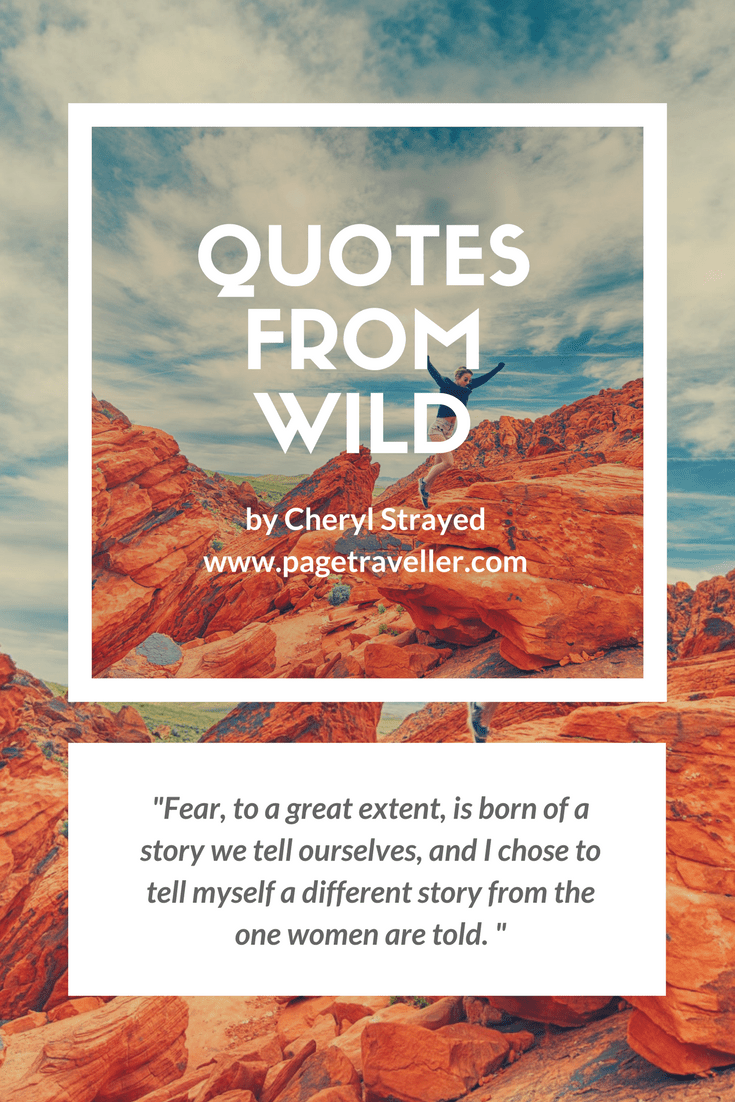 quotes from wild cheryl strayed fear stories