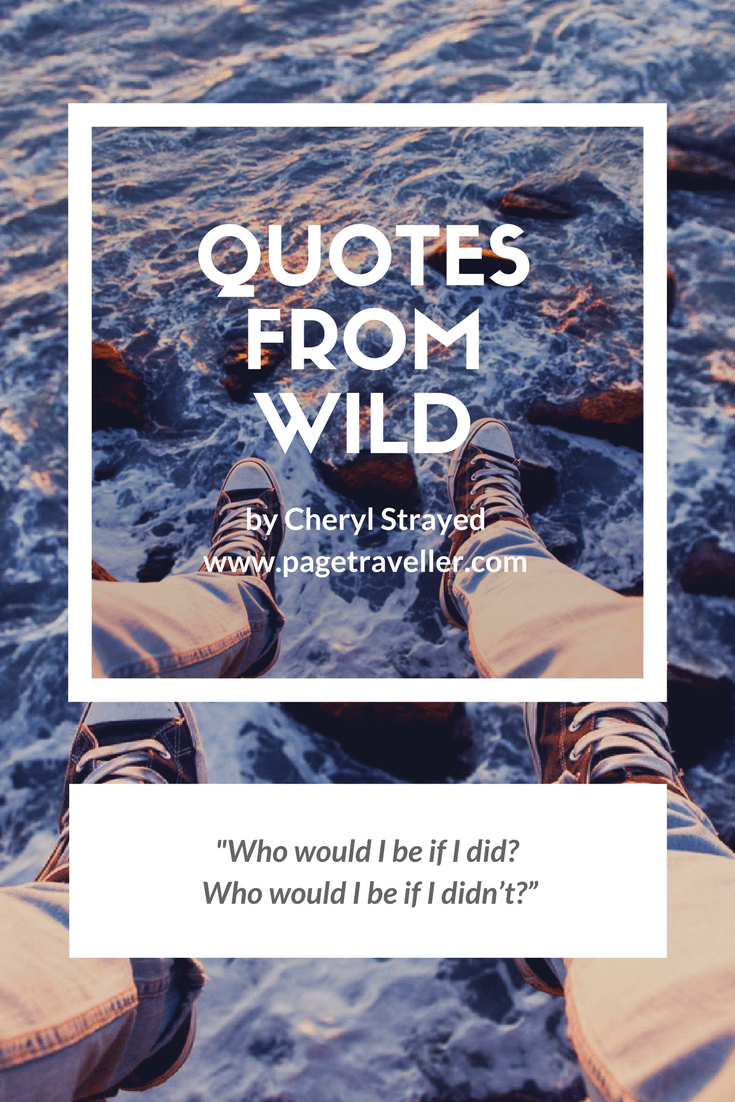 quotes from wild cheryl strayed who