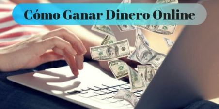 ganar dinero online 2021