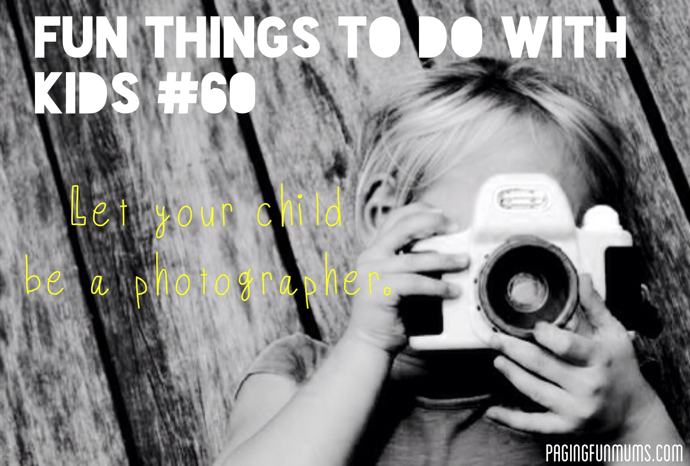 101 Fun Things to do with Kids
