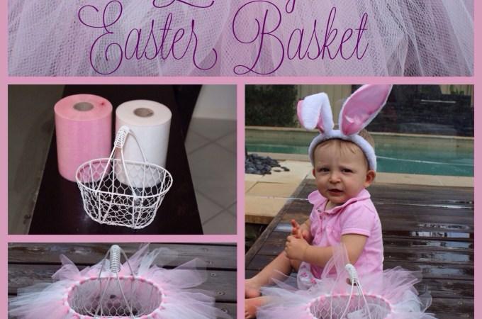 Easy DIY Tutu Easter Basket