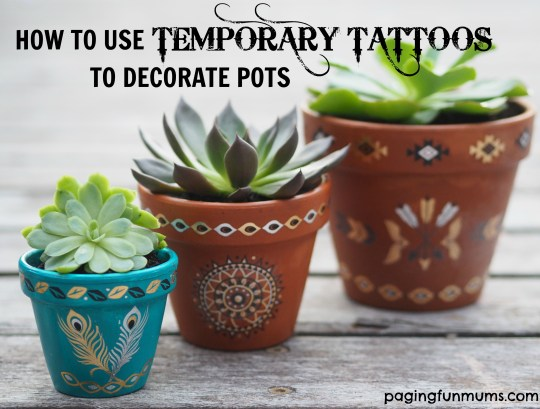 How to decorate pots using temporary tattoos! What a cool DIY project!