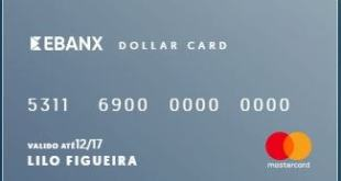 Ebanx Dollar Card – O cartão para sites internacionais