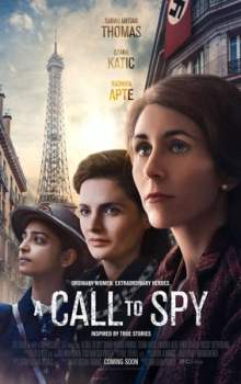 Free Download & Streaming Film A Call to Spy (2020) BluRay 480p, 720p, & 1080p Subtitle Indonesia