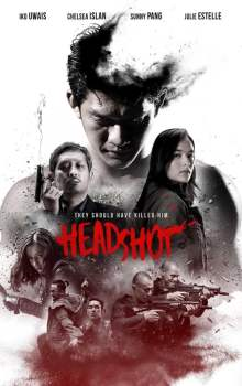 Free Download & Streaming Film Headshot (2016) BluRay 480p, 720p, & 1080p Subtitle Indonesia