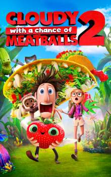Free Download & Streaming Film Cloudy with a Chance of Meatballs 2 (2013) BluRay 480p, 720p, & 1080p Subtitle Indonesia