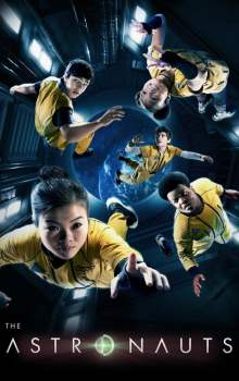 Free Download & Streaming Film The Astronauts (2020) BluRay 480p, 720p, & 1080p Subtitle Indonesia Pahe Ganool Indo XXI LK21
