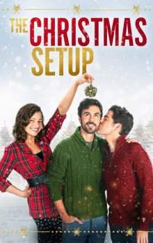 Free Download & Streaming Film The Christmas Setup (2020) BluRay 480p, 720p, & 1080p Subtitle Indonesia Pahe Ganool Indo XXI LK21