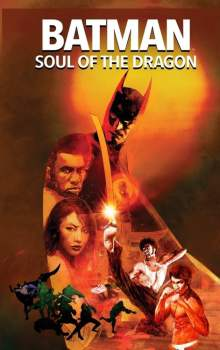 Free Download & Streaming Film Batman: Soul of the Dragon (2021) BluRay 480p, 720p, & 1080p Subtitle Indonesia Pahe Ganool Indo XXI LK21