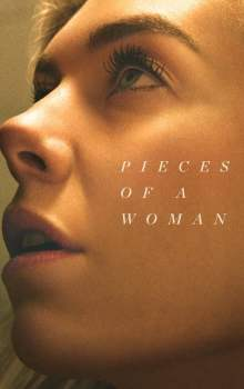 Free Download & Streaming Film Pieces of a Woman (2020) BluRay 480p, 720p, & 1080p Subtitle Indonesia Pahe Ganool Indo XXI LK21