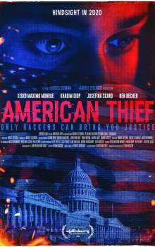Free Download & Streaming Film American Thief (2020) BluRay 480p, 720p, & 1080p Subtitle Indonesia Pahe Ganool Indo XXI LK21