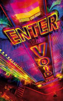 Free Download & Streaming Film Enter the Void (2009) BluRay 480p, 720p, & 1080p Subtitle Indonesia Pahe Ganool Indo XXI LK21