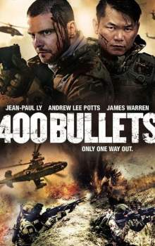 Free Download & Streaming Film 400 Bullets (2021) BluRay 480p, 720p, & 1080p Subtitle Indonesia Pahe Ganool Indo XXI LK21