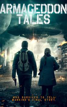 Free Download & Streaming Film Armageddon Tales (2021) BluRay 480p, 720p, & 1080p Subtitle Indonesia Pahe Ganool Indo XXI LK21