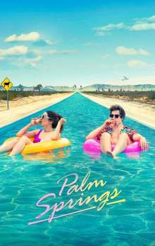 Free Download & Streaming Film Palm Springs (2020) BluRay 480p, 720p, & 1080p Subtitle Indonesia Pahe Ganool Indo XXI LK21
