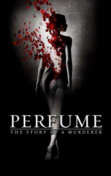 Free Download & Streaming Film Perfume: The Story of a Murderer (2006) BluRay 480p, 720p, & 1080p Subtitle Indonesia Pahe Ganool Indo XXI LK21