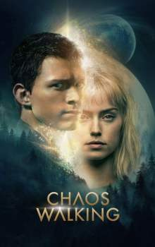Free Download & Streaming Film Chaos Walking (2021) BluRay 480p, 720p, & 1080p Subtitle Indonesia Pahe Ganool Indo XXI LK21