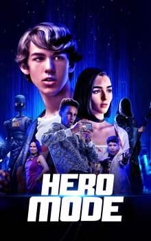 Free Download & Streaming Film Hero Mode (2021) BluRay 480p, 720p, & 1080p Subtitle Indonesia Pahe Ganool Indo XXI LK21