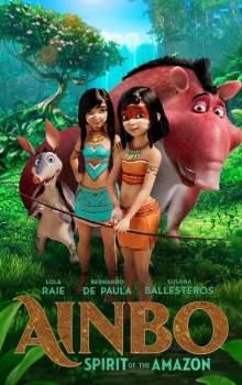 Free Download & Streaming Film Ainbo: Spirit of the Amazon (2021) BluRay 480p, 720p, & 1080p Subtitle Indonesia Pahe Ganool Indo XXI LK21