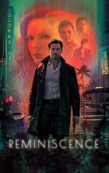 Free Download & Streaming Film Reminiscence (2021) BluRay 480p, 720p, & 1080p Subtitle Indonesia Pahe Ganool Indo XXI LK21