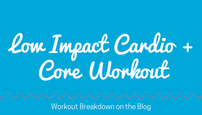 LOW IMPACT Cardio + CORE Stability Home Workout No Jumping, No Equipment Needed - FREE online fitness video for women