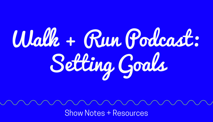 30 Minute INDOOR WALK + RUN Story Time How to Set and SMASH Your GOALS Let's RUN Podcast Full Length Home Workout from Pahla B Fitness Blog Featured Image