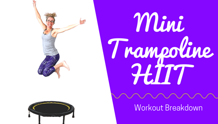 MINI TRAMPOLINE _ 10 Minute Calorie Burning CARDIO HIIT _ Fast and FUN Rebounder Workout at Home - BLOG Featured Photo