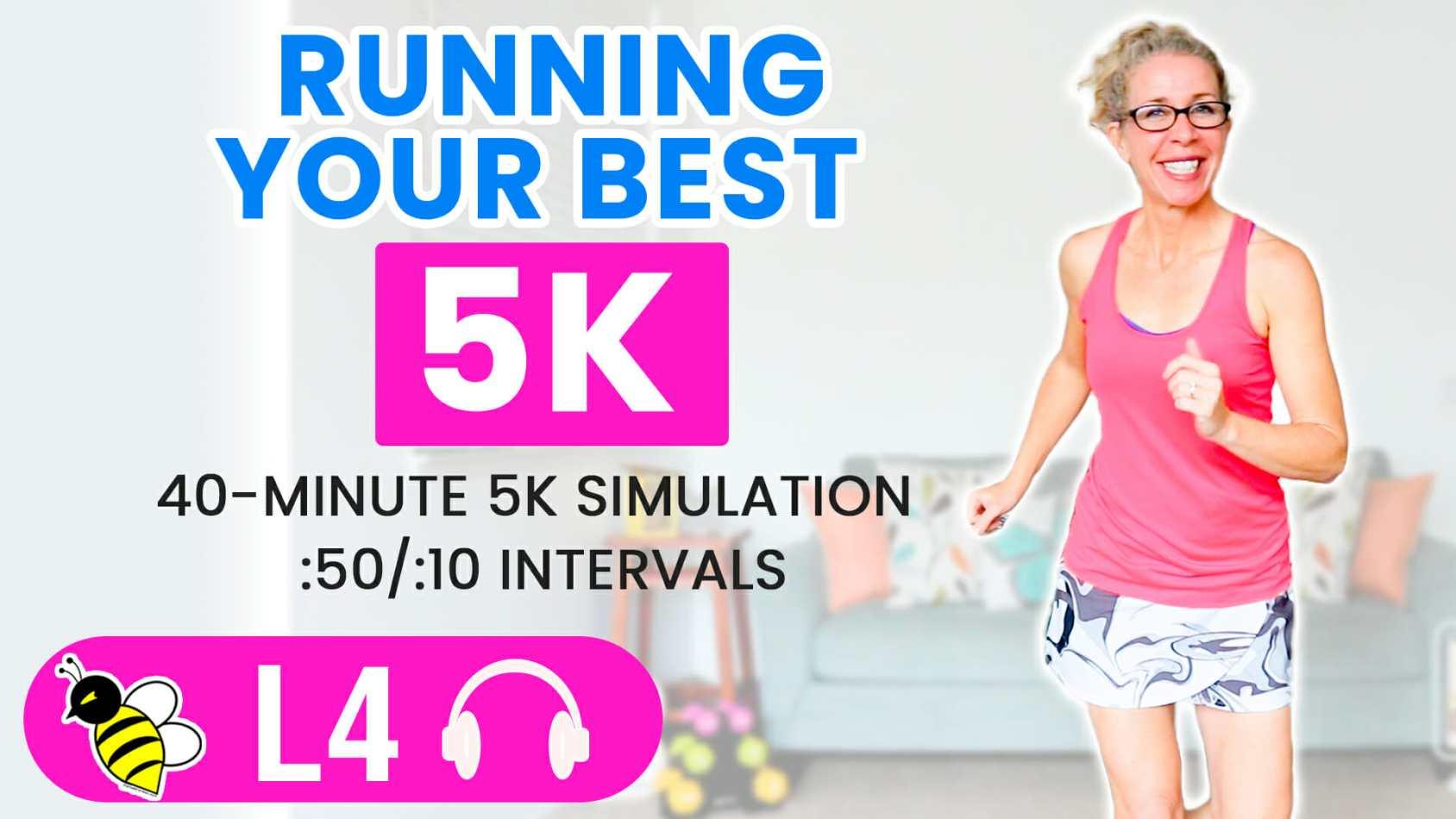 Running Your BEST 5k 40 minute RUNNING workout