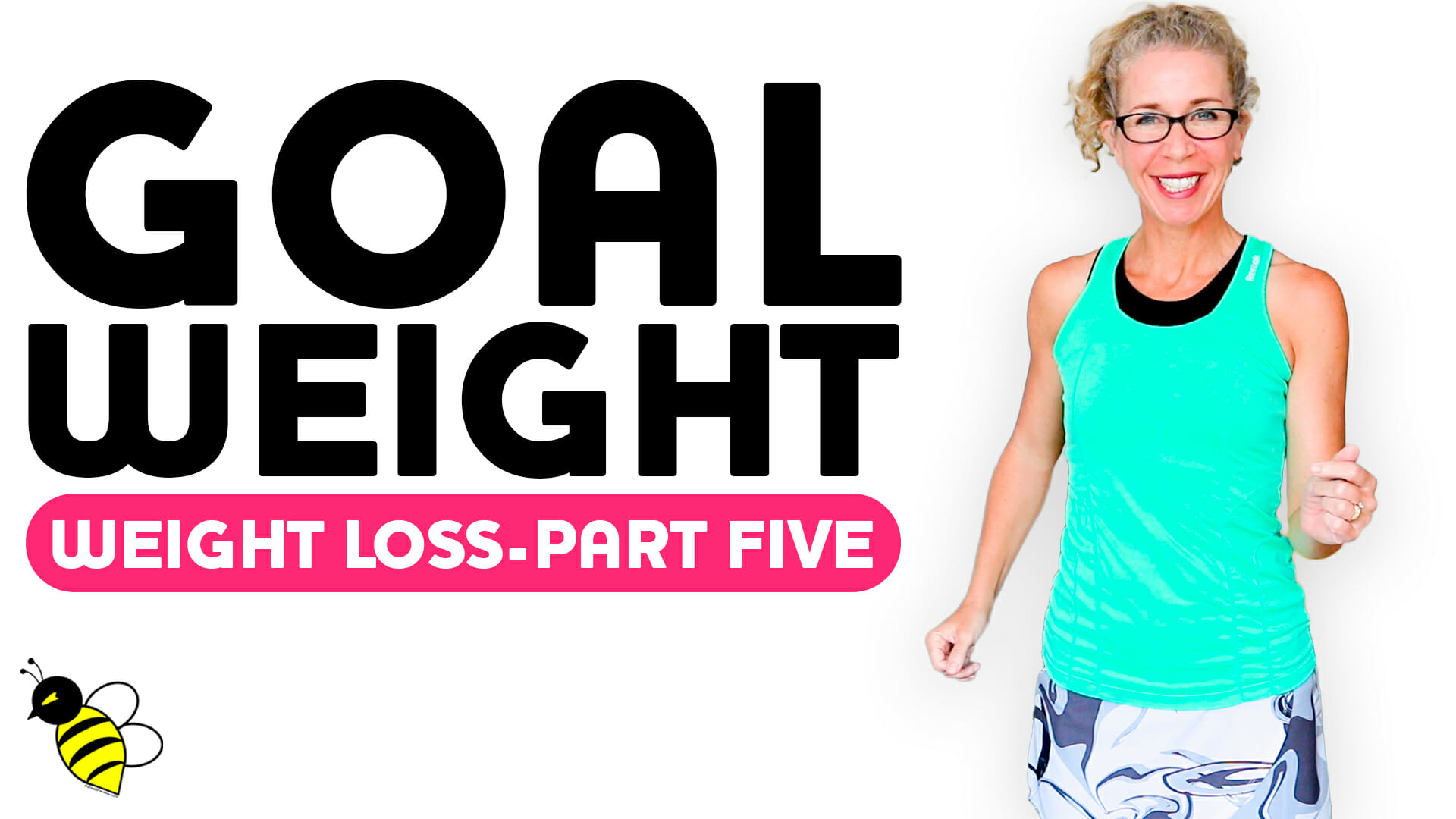 WEIGHT LOSS Part Five Getting to Your Goal Weight