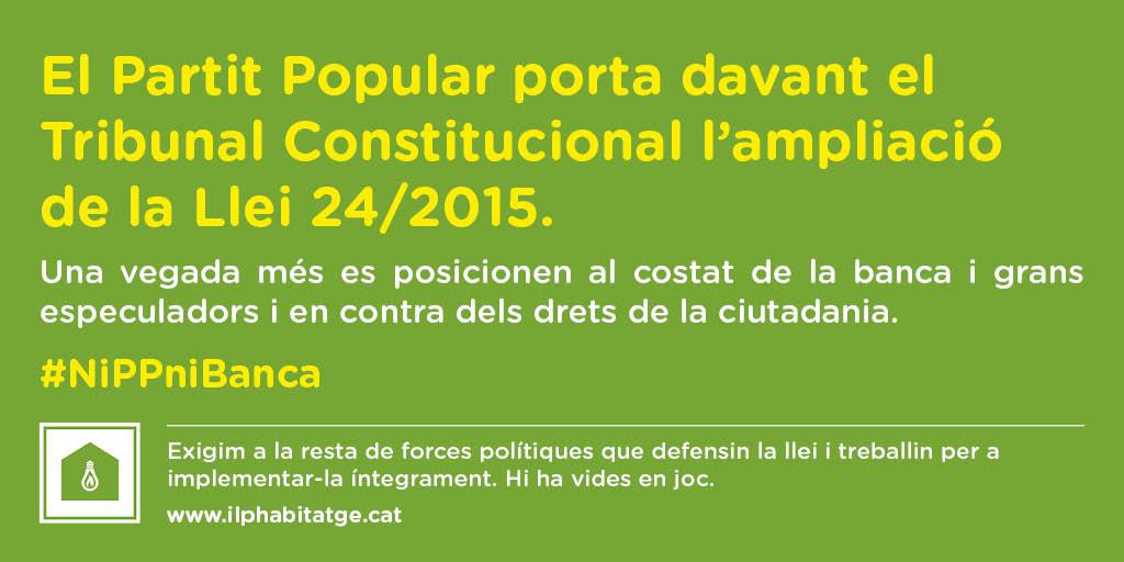 El PP es torna a posicionar al costat de la Banca i els fons voltors i recorre al Tribunal Constitucional l'ampliació de la Llei 24/2015