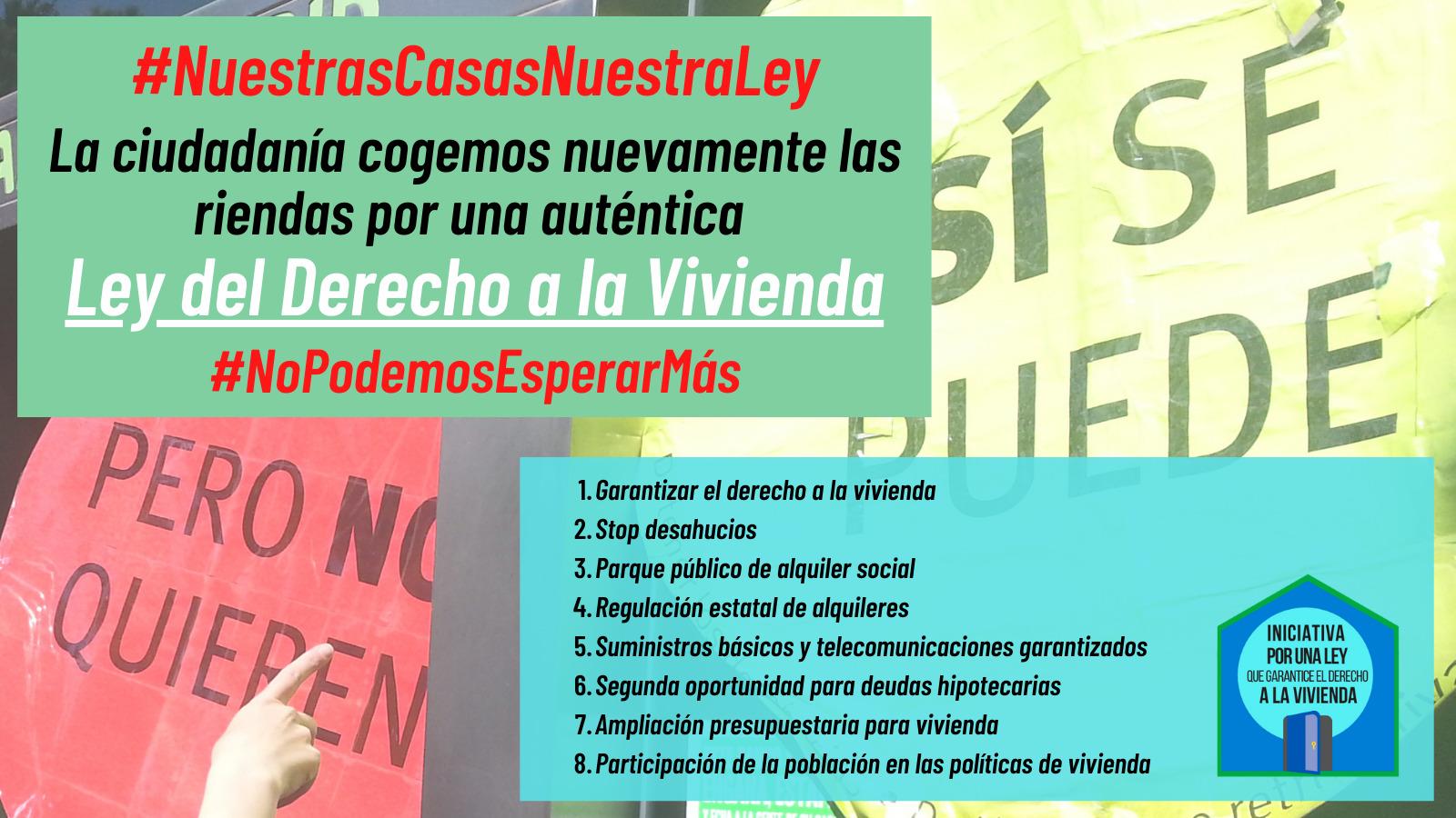 Read more about the article La ciudadanía cogemos nuevamente las riendas por una auténtica Ley del Derecho a la Vivienda
