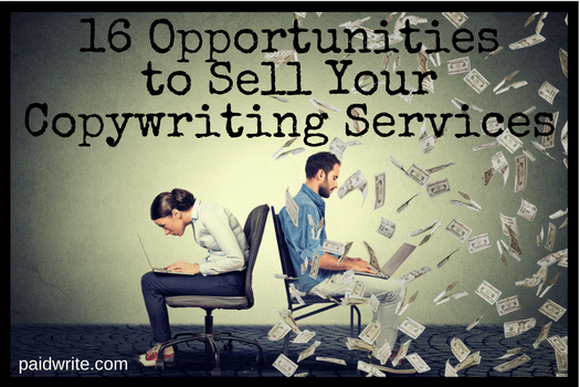 16 Opportunities to Sell Your Copywriting Services