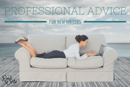 professional writer advice for new writers