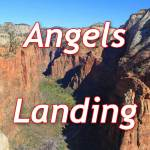 Angels Landing (Приют Ангелов)
