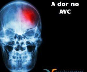 Dor após Acidente Vascular Cerebral (AVC)