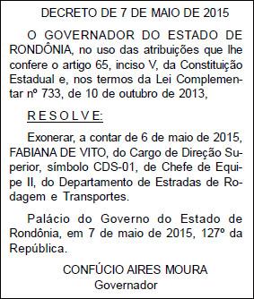 Decreto de exoneração já foi publicado no Diário Oficial