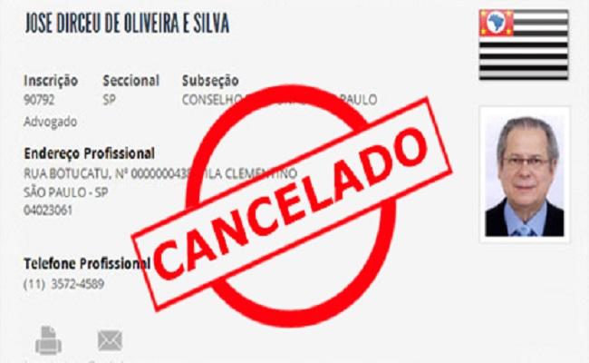 José Dirceu tem inscrição na OAB/SP cancelada