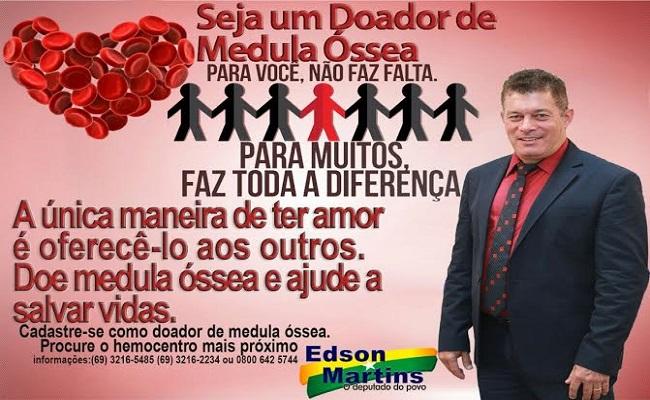 Deputado Edson Martins apoia campanha para cadastro de doadores de medula óssea