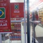 Governo fechará 393 unidades do Farmácia Popular a partir de maio