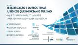 Conetur e Fecomércio realizam palestra sobre terceirização e reforma trabalhista com foco no turismo