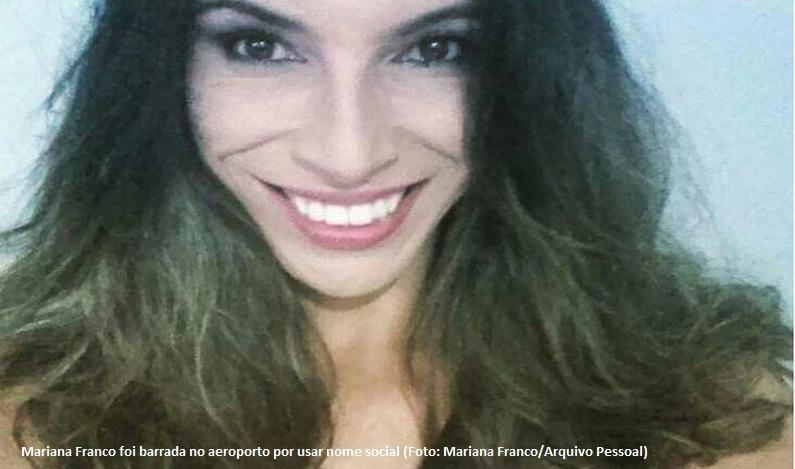 Mulher transexual é impedida de embarcar em aeroporto de SC ao usar nome social