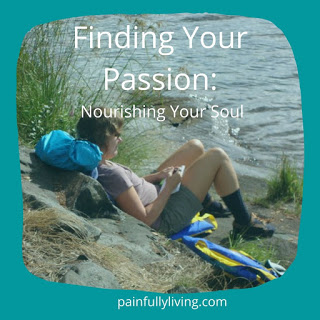 Finding Your Passion: Nourishing the Soul