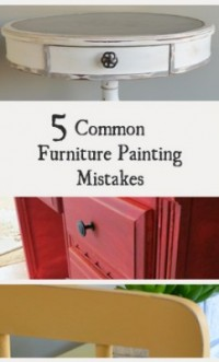 5 Common Mistakes Made When Painting Furniture Painted