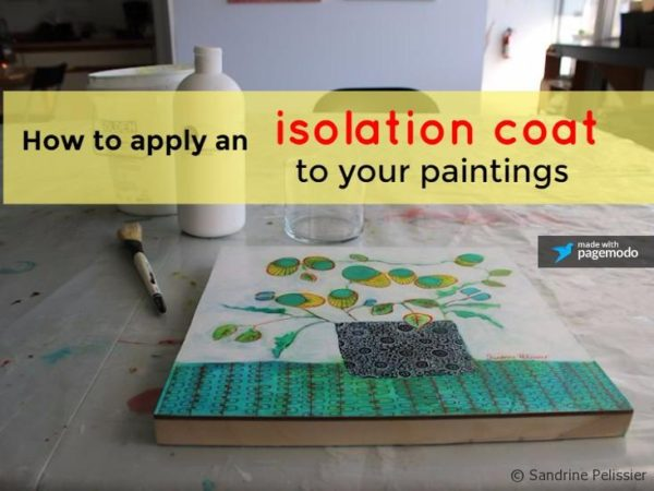 How to apply an isolation coat to your paintings before varnishing