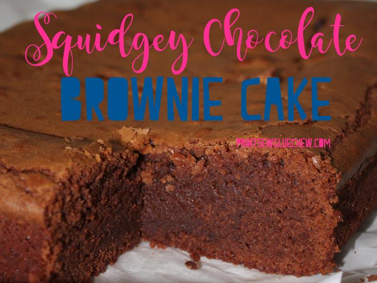 Squidgey Chocolate Brownie Cake