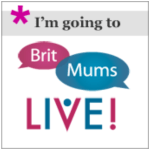 "I""m going to Britmums live"