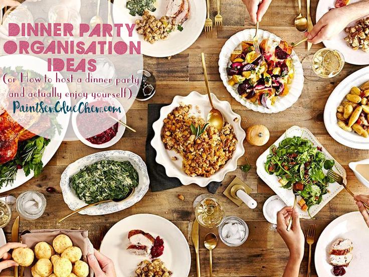 Dinner party Organisation Ideas