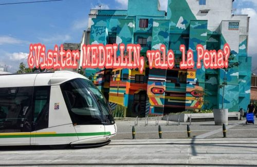 ¿visitar MEDELLIN realmente vale la pena? 2018