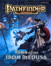 Pathfinder Module: Tomb of the Iron Medusa (PFRPG)